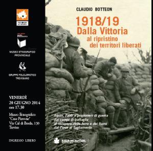 1918/19 Dalla vittoria al rispristino dei territori liberati